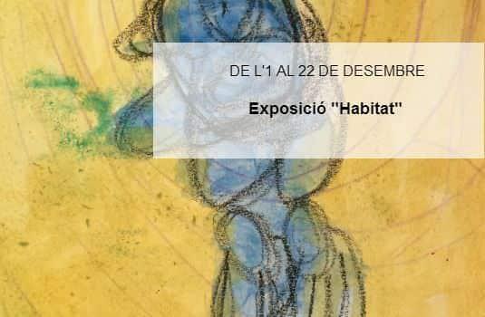 """Exposición """"Hàbitat"""""""