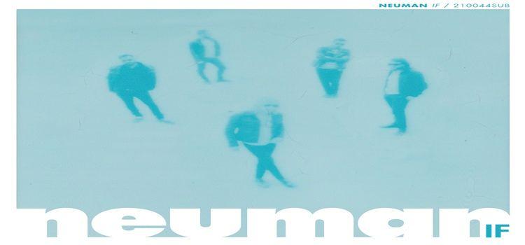 ¨If¨es el último disco hasta ahora de Neuman.