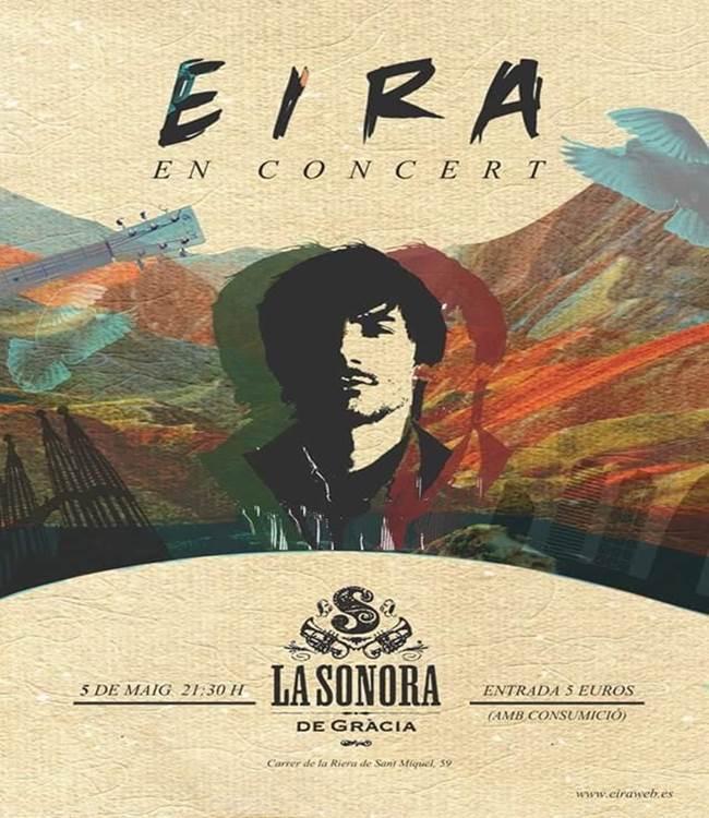 Eira tocara en la sala La Sonora de Grácia.