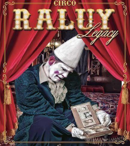 Circo Raluy Legacy