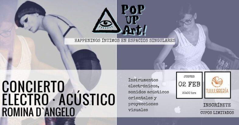 PopUp Art presenta: Concierto Electro-Acústico con Romina D´Angelo